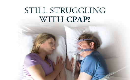 Struggling with CPAP
